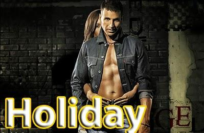 Best Upcoming Bollywood Movies 2014  -  Holiday