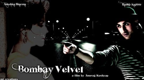 Upcoming Bollywood Movies 2014 - 2015 , Bombay Velvet